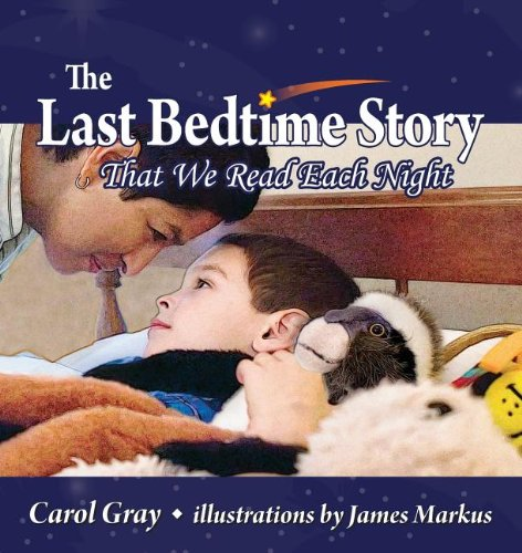 9781935567431: The Last Bedtime Story: That We Read Each Night