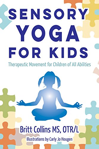 9781935567486: Sensory Yoga for Kids: Therapeutic Movement for Children of All Abilities
