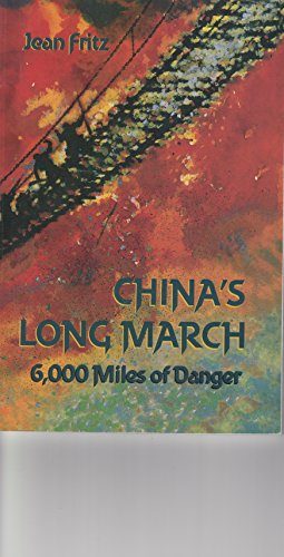 China's Long March: 6,000 Miles of Danger: Jean Fritz