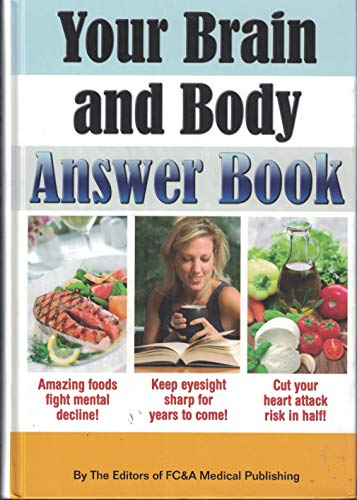 Your Brain and Body Answer Book (1935574051) by FCA & Medical Publishing