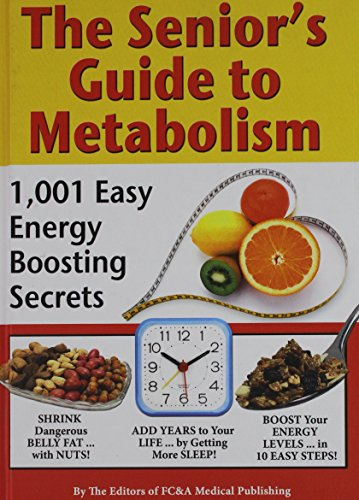 9781935574064: The Senior's Guide to Metabolism
