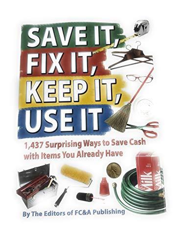 9781935574132: Save It, Fix It, Keep It, Use It