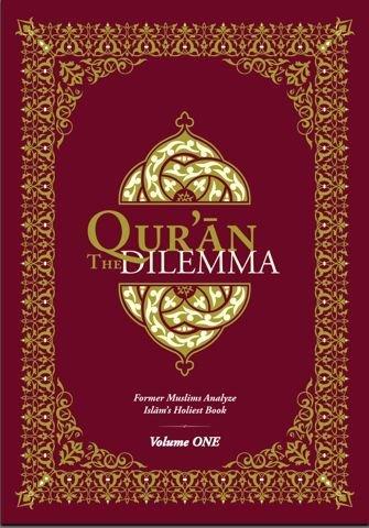 9781935577034: Qur'an Dilemma : Former Muslims Analyze Islam's Holiest Book