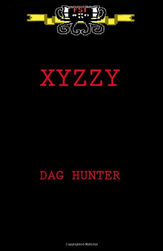 xyzzy: Game Over: Hunter, Dag