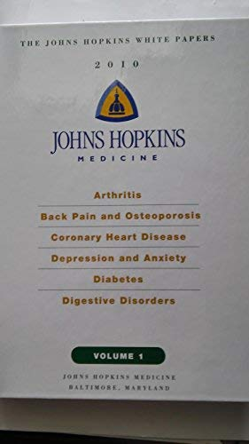 Johns Hopkins Medicine 2010 White Papers, Vol.: Johns Hopkins Medicine