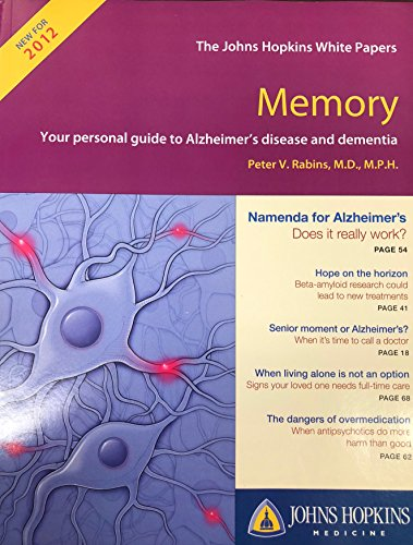 Memory: Your personal guide to Alzheimer's disease: Peter V. Rabins