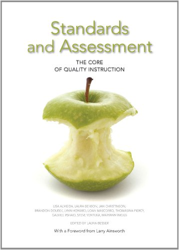 9781935588030: Standards and Assessment:: The Core of Qualtiy Instruction