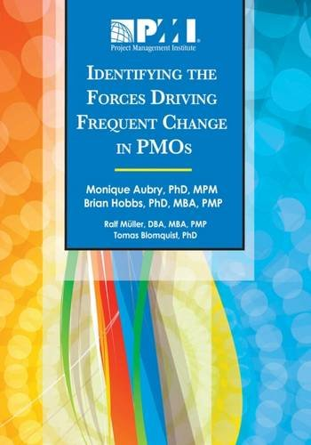 9781935589310: Identifying the Forces Driving Frequent Change in PMOs