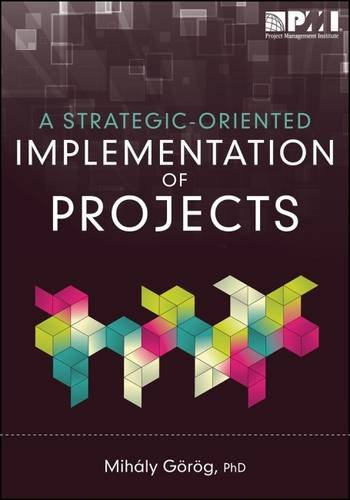 9781935589877: A Strategic-Oriented Implementation of Projects