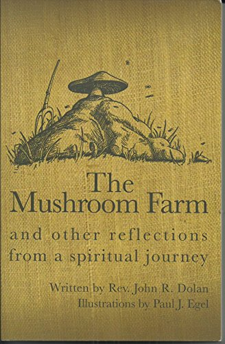9781935590040: The Mushroom Farm and other reflections from a spi