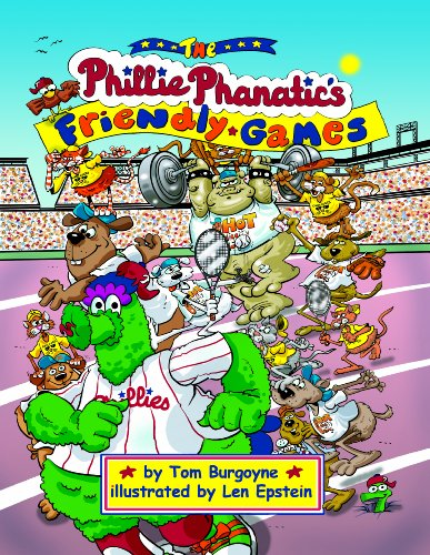 9781935592082: The Phillie Phanatic's Friendly Games