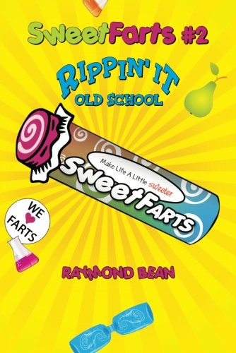9781935597087: Sweet Farts #2: Rippin' It Old School (Sweet Farts Series)