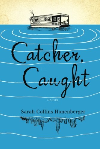 9781935597100: Catcher, Caught