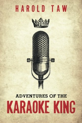 Adventures of the Karaoke King: Taw, Harold