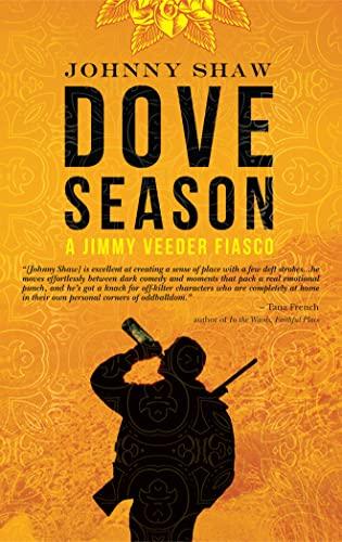 9781935597643: Dove Season (A Jimmy Veeder Fiasco)