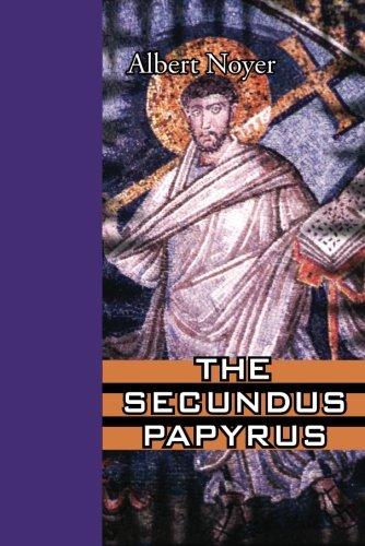 9781935597865: The Secundus Papyrus