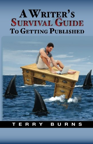 9781935600039: A Writer's Survival Guide to Getting Published