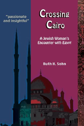 9781935604501: Crossing Cairo: a Jewish Woman's Encounter with Egypt