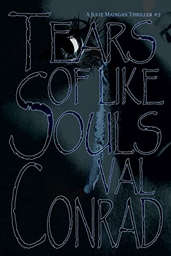 Tears of Like Souls: Conrad, Val