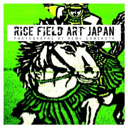 9781935613732: Rice Field Art Japan