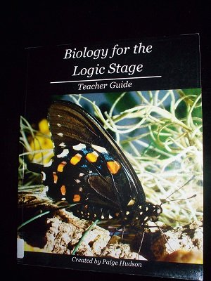 9781935614104: Biology for the Logic Stage - Teacher Guide