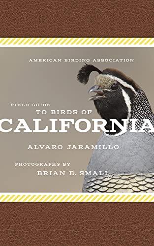 American Birding Association Field Guide to Birds of California