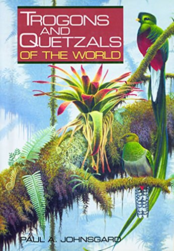 9781935623823: Trogons and Quetzals of the World