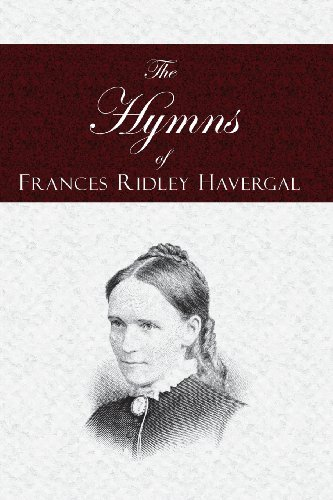 9781935626077: The Hymns of Frances Ridley Havergal