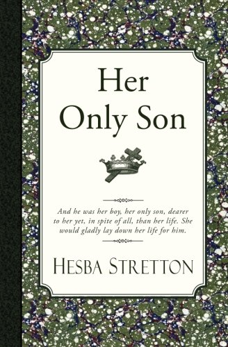 Her Only Son (9781935626145) by Stretton, Hesba