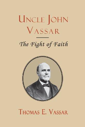 Uncle John Vassar The Fight of Faith Inspector Banks Novels: Rev. Thomas E. Vassar