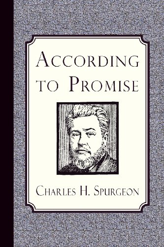 9781935626831: According to Promise: The Lord's Method of Dealing with His Chosen People