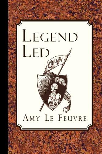 Legend Led: Le Feuvre, Amy