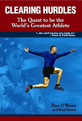 9781935628088: Clearing Hurdles: The Quest to Be The World's Greatest Athlete