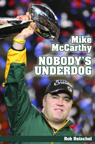 9781935628170: Mike McCarthy Nobody's Underdog: Coach of the Green Bay Packers