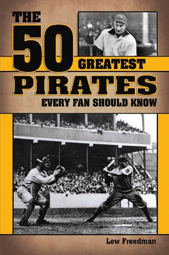 9781935628330: The 50 Greatest Pirates Every Fan Should Know