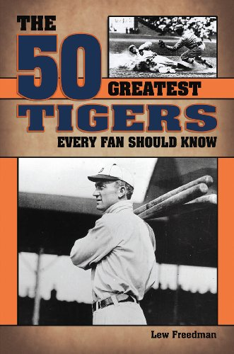 9781935628347: The 50 Greatest Tigers Every Fan Should Know