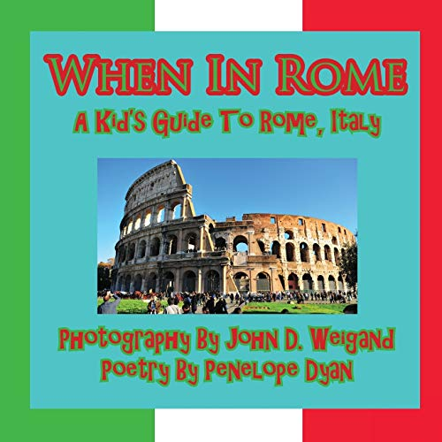 9781935630005: When in Rome, a Kid's Guide to Rome