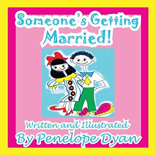 Someones Getting Married: Penelope Dyan