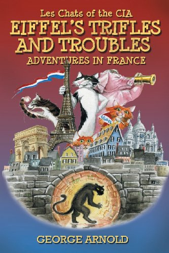 Eiffel's Trifles and Troubles (Les Chats of: George Arnold, Jason