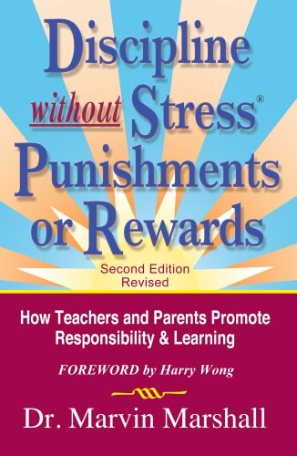 9781935636892: Discipline without Stress® Punishments or Rewards: How Teachers and Parents Promote Responsibility & Learning