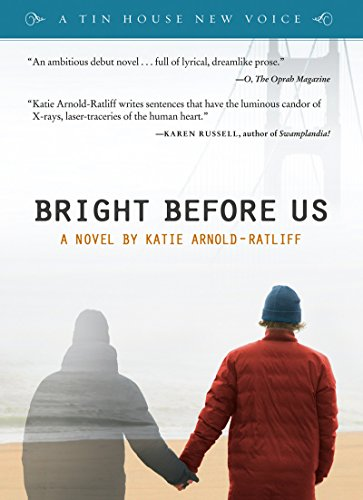 9781935639190: Bright Before Us (POWELL'S INDIESPENSIBLE EDITION) (Tin House New Voice)