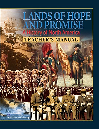 9781935644217: Lands of Hope and Promise A History of North America: Teacher's Manual