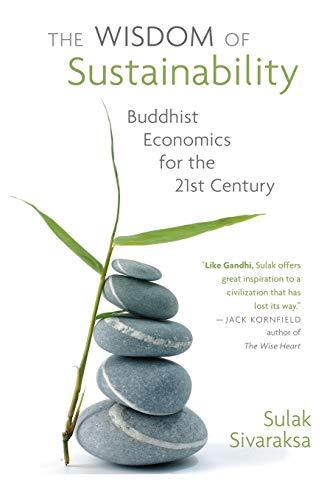 9781935646143: Wisdom of Sustainability: Buddhist Economics for the 21st Century