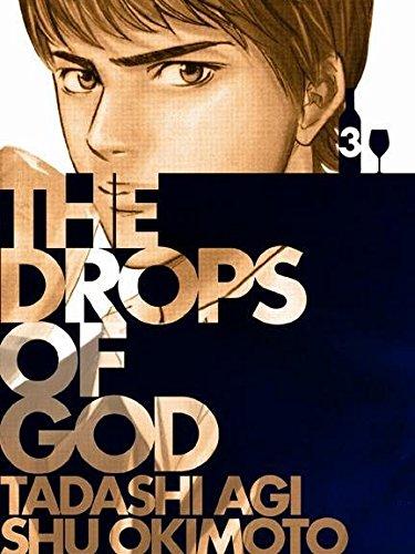 Drops Of God, Vol.3: Tadashi Agi; Shu Okimoto