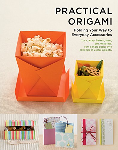 9781935654407: Practical Origami: Folding Your Way to Everyday Accessories