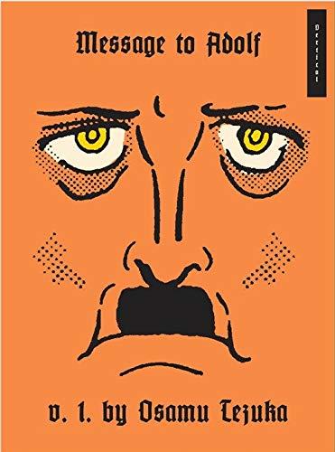 Message to Adolf, Part 1 (9781935654438) by Tezuka, Osamu