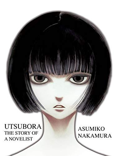 Utsubora - The Story of a Novelist: Nakamura, Asumiko