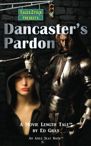 9781935655404: Dancaster's Pardon