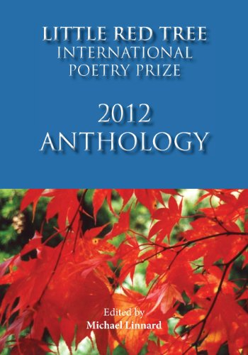 9781935656203: Little Red Tree International Poetry Prize 2012: Anthology