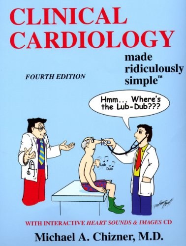 9781935660040: Clinical Cardiology Made Ridiculously Simple (Edition 4) (Medmaster Ridiculously Simple)